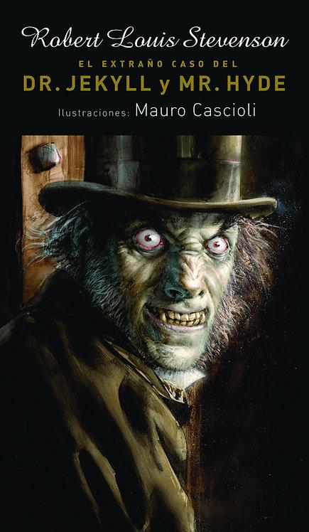 El extraño caso de Dr. Jekyll y Mr. Hyde / Robert Louis Stevenson y Mauro Cascio