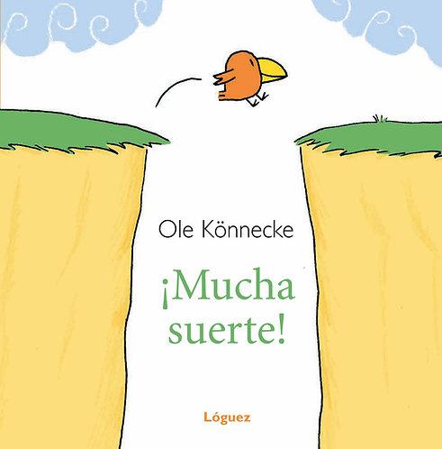 Mucha suerte / Ole Könnecke