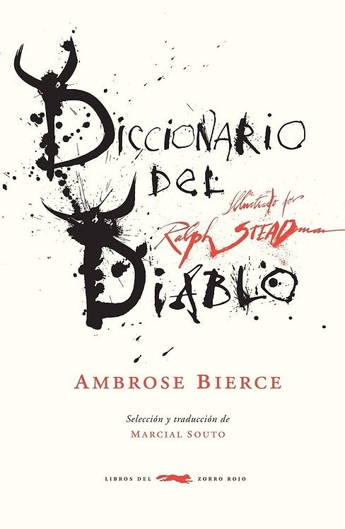 Diccionario del diablo / Ambrose Bierce y Ralph Steadman