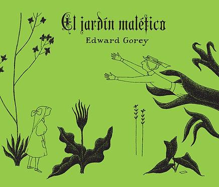 El jardín maléfico / Edward Gorey