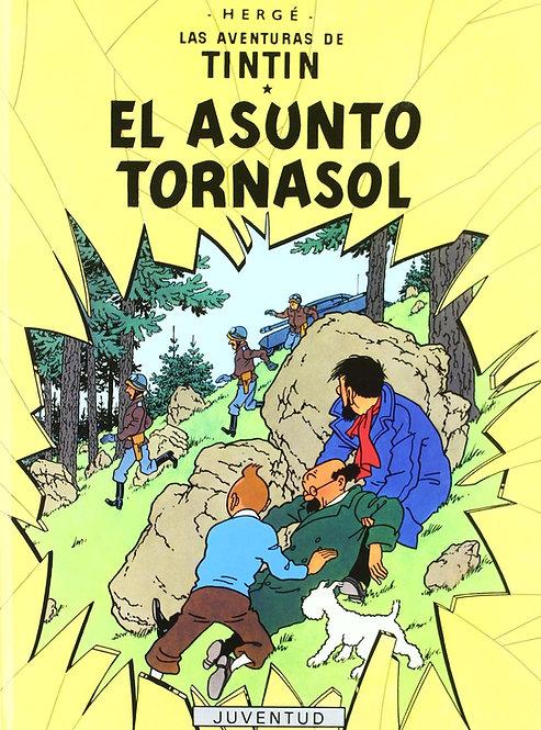 Las aventuras de Tintín. El asunto tornasol (tapa flexo) / Hergé