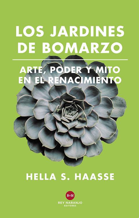 Los jardines de bomarzo / Hella S. Haasse