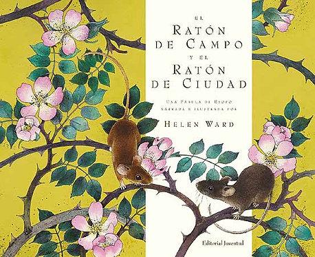 El ratón de campo y el ratón de ciudad / Helen Ward (Esopo)
