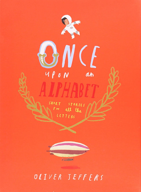 Once Upon an Alphabet/ Oliver Jeffers
