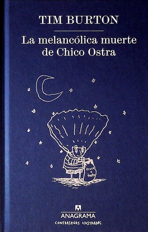 La melancólica muerte de chico ostra / Tim Burton