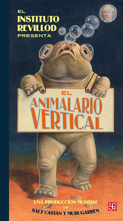 El animalario vertical / Miguel Murugarren y Javier Sáez Castán