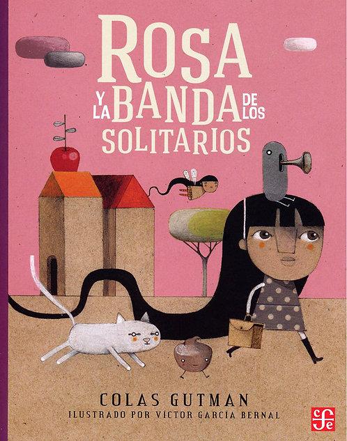 Rosa y la banda de los solitarios / Colas Gutman y Victor Bernal García