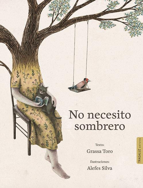 No necesito sombrero / Grassa Toro y Alefes Silva