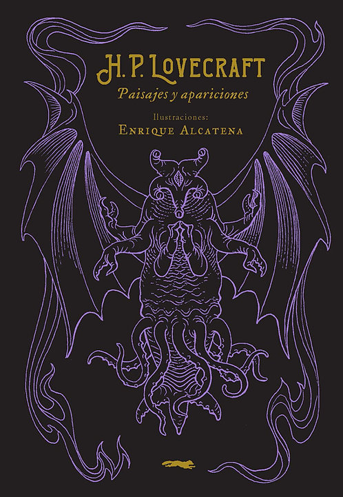 H.P. Lovecraft. Paisajes y apariciones / H.P. Lovecraft y Alcatena