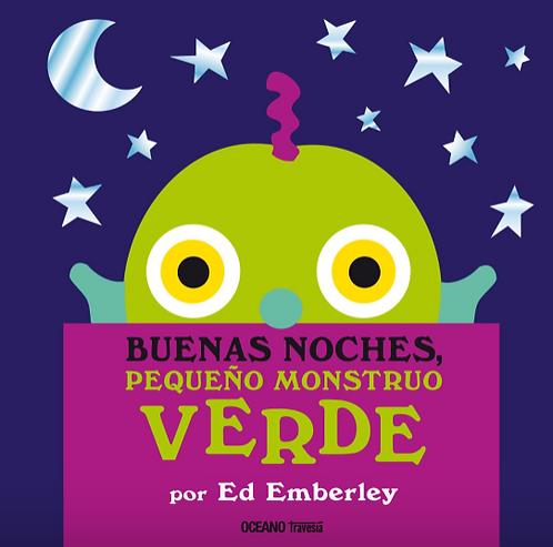 Buenas noches, pequeño monstruo verde / Ed Emberly