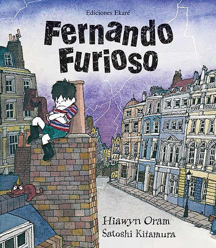 Fernando furioso / Hiawyn Oram y Kitamura, Satoshi