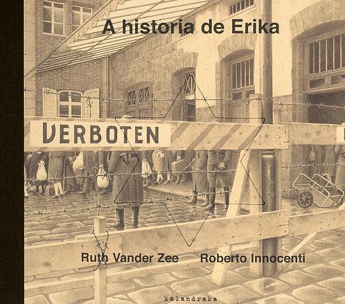 La historia de Erika / Ruth Vander Zee y Roberto Innocenti