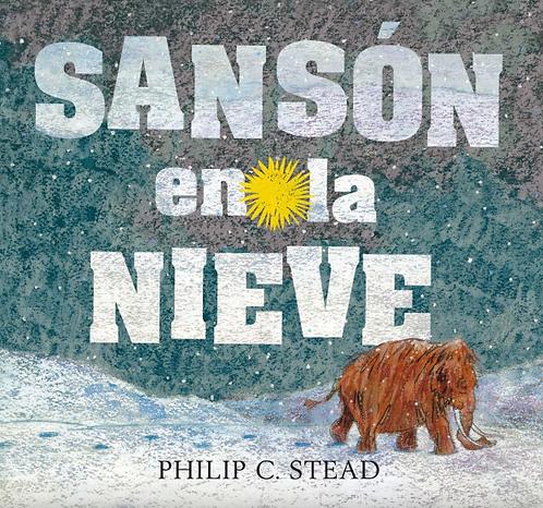 Sansón en la nieve / Philip C. Stead