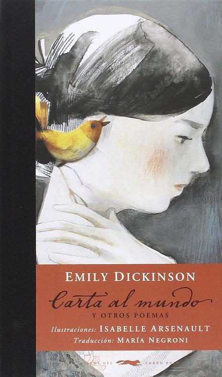 Carta al mundo y otros poemas / Emily Dickinson e Isabelle Arsenault