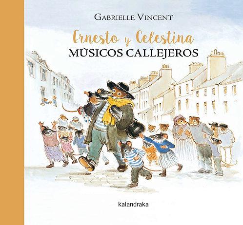 Ernesto y Celestina músicos callejeros / Gabrielle Vincent