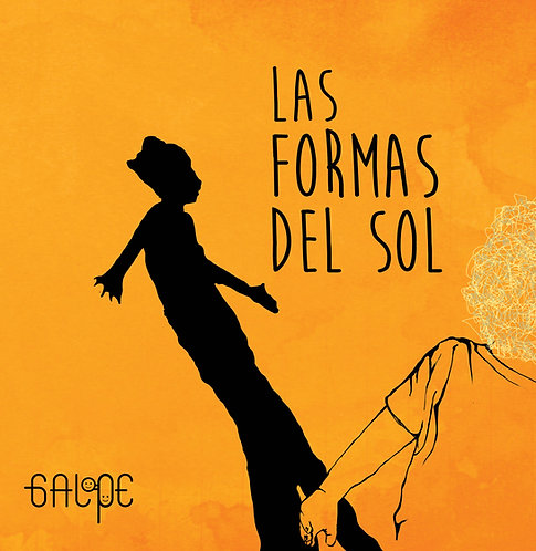Las formas del sol / Andrés Lozano Lamo y Marcela Perdomo