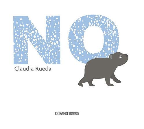 NO / Claudia Rueda