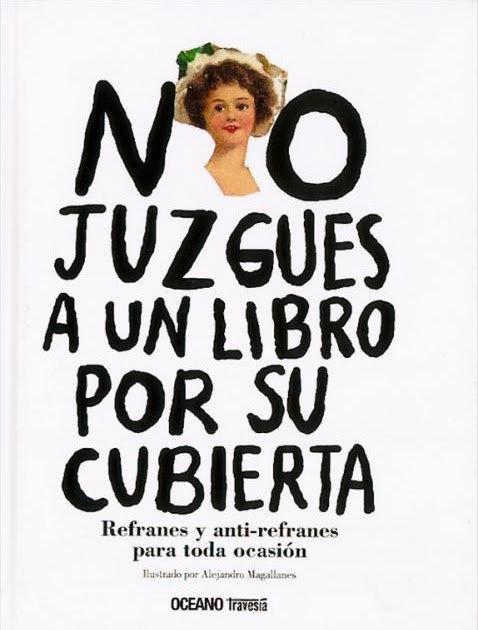 No juzgues a un libro por su cubierta / Alejandro Magallanes