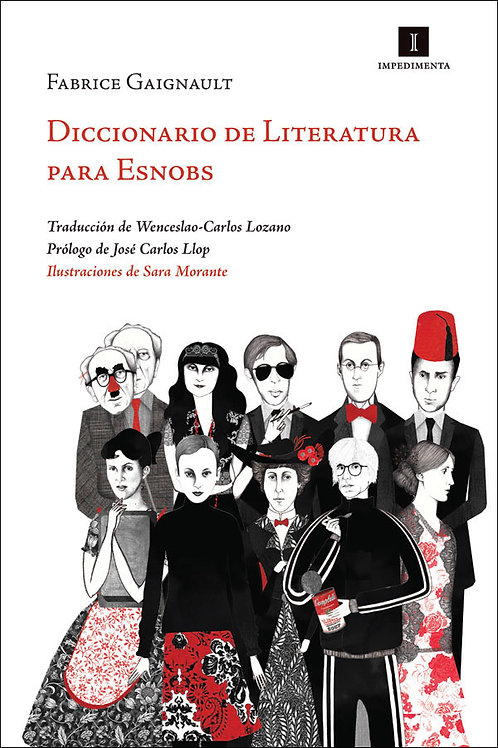 Diccionario de literatura para esnobs / Fabrice Gaignault y Sara Morante
