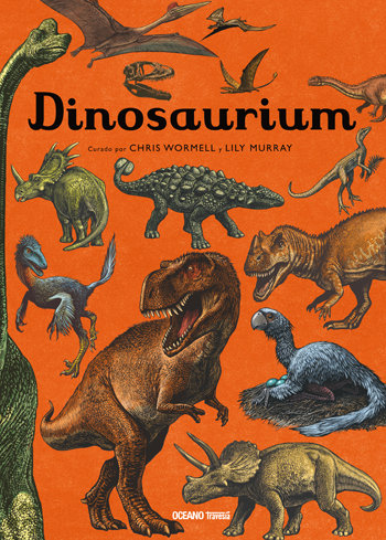 Dinosaurium / Chris Wormell y Lily Murray