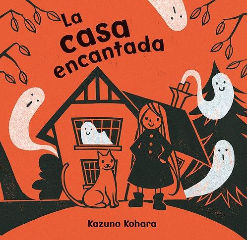 La casa encantada / Kazuno Kohara