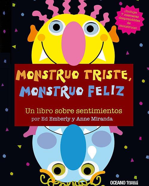 Monstruo triste, monstruo feliz / Ed Emberly y Anne Miranda