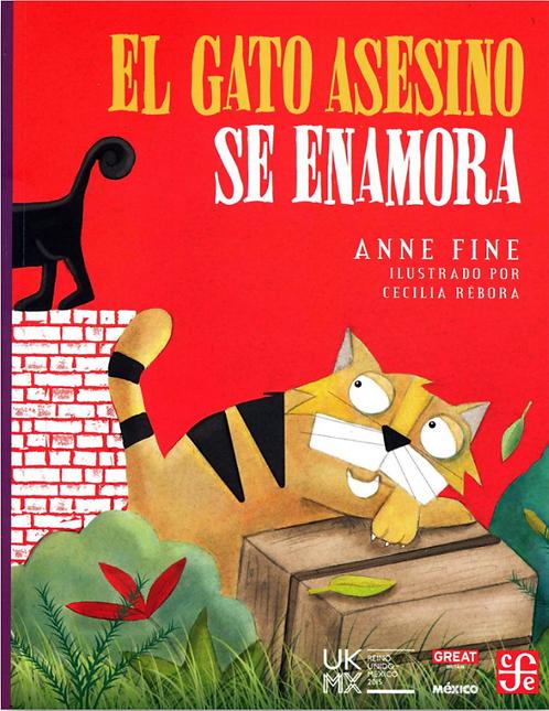 El gato asesino se enamora / Anne Fine y Cecilia Rébora
