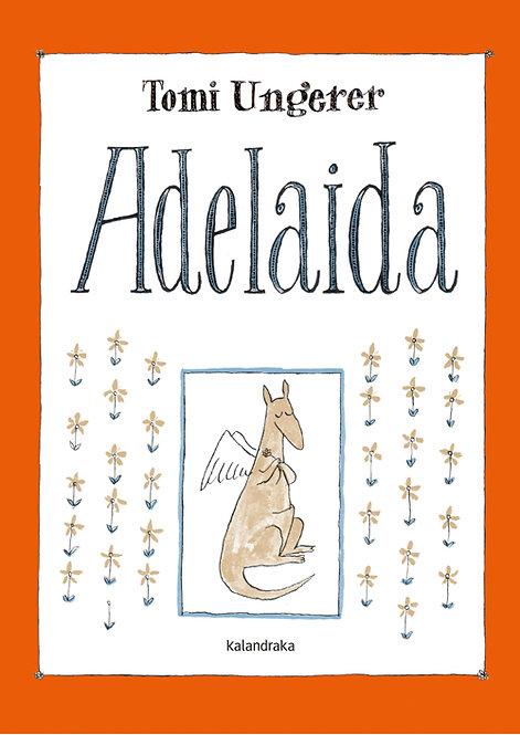 Adelaida / Tomi Ungerer