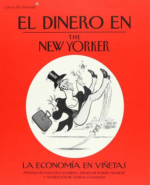 El dinero en The New Yorker / Varios autores