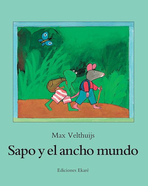 Sapo y el ancho mundo / Max Velthuijs