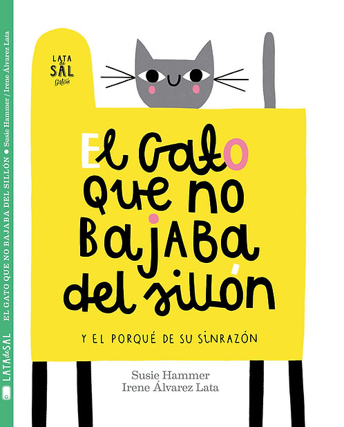 El gato que no bajaba del sillón y el porqué de su sinrazón / Álvarez y Hammer