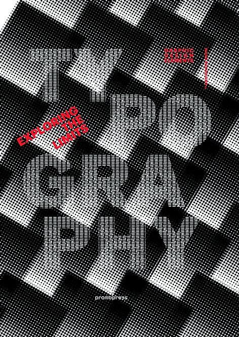Typography: Exploring the limits / Varios autores