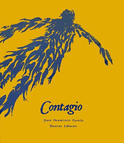 Contagio / Juan Francisco García y Daniel Liévano