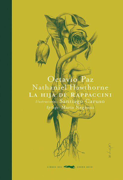 La hija de rappaccini / Hawthorne, Paz y Caruso
