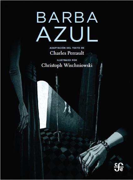 Barba Azul / Charles Perrault y Christoph Wischniowski
