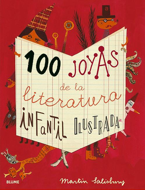 100 joyas de la literatura infantil ilustrada / Martin Salisbury