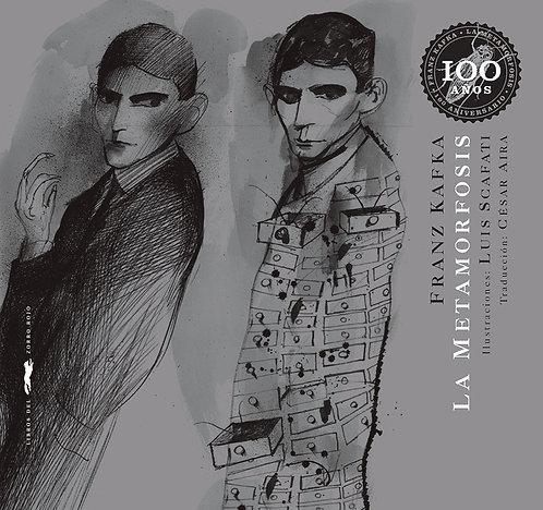 La metamorfosis / Franz Kafka y Luis Scafati