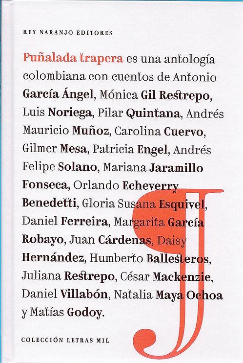 Puñalada Trapera / Varios Autores y Marcela Quiroz