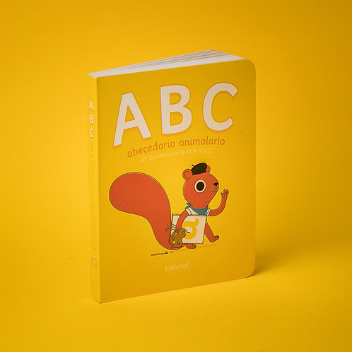 ABC, abecedario animalario / Raúl Orozco