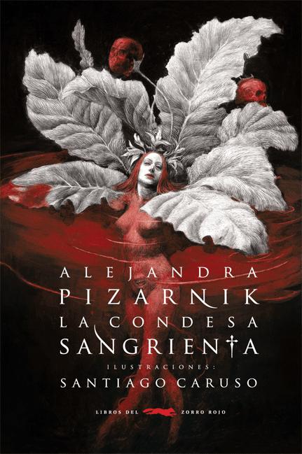 La condesa sangrienta / Pizarnik y Caruso
