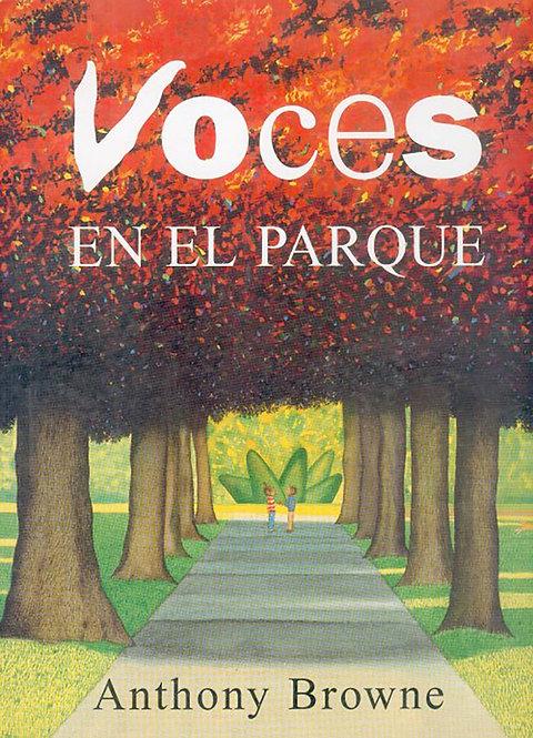 Voces en el parque / Anthony Browne