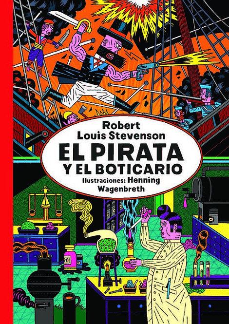 El pirata y el boticario / Robert Louis Stevenson y Henning Wagenbreth
