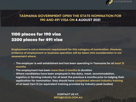 TASMANIA GOVERNMENT OPEN THE STATE NOMINATION FOR 190 AND 491 VISA ON 4 AUGUST 2021