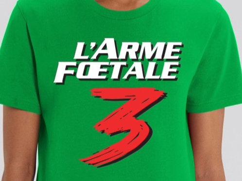 L'ARME FOETALE 3