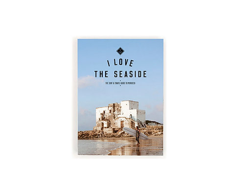 I Love The Seaside Surf & Travel Guide to Morocco