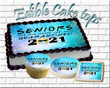 Seniors 2021 Graduation Edible Cake  Topper Picture Quarantined FRIENDS