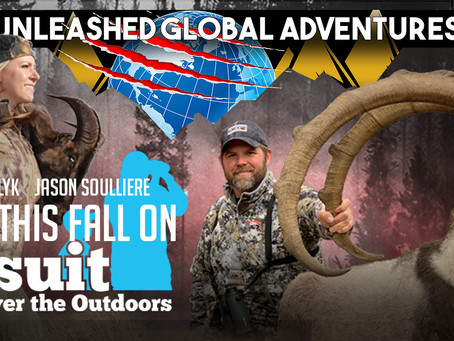 """New Outdoor TV Show: """"Unleashed Global Adventures"""" To Premiere This June 2020 on Pursuit C"""