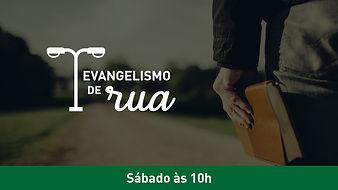 7.Evangelismo de rua 10h