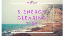 5 Energy Clearing Tips