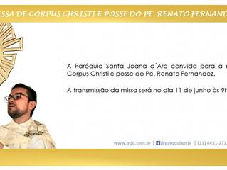 Missa de Corpus Christi e Posse do Pe. Renato Fernandez